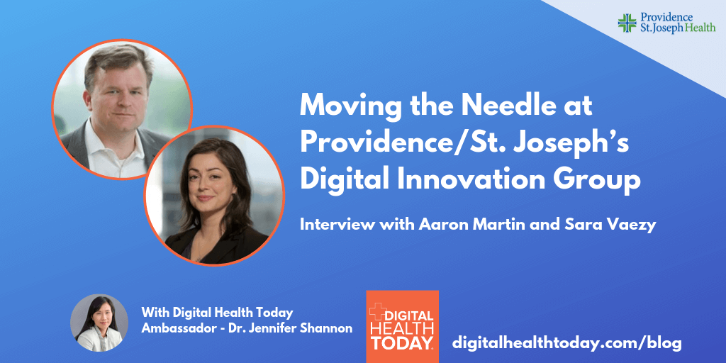 Moving the Needle at Providence/St. Joseph's Digital Innovation Group