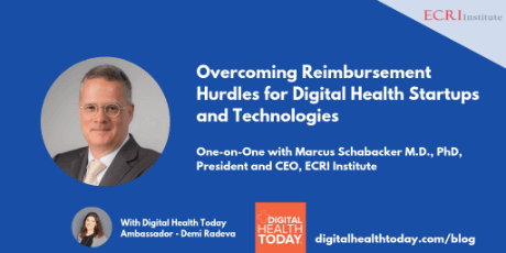 Overcoming Reimbursement Hurdles for Digital Health Startups and Technologies